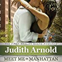 True Vows: Meet Me in Manhattan (       UNABRIDGED) by Judith Arnold Narrated by Arielle Lipshaw