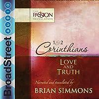 1 & 2 Corinthians: Love and Truth: The Passion Translation Hörbuch von Brian Simmons Gesprochen von: Brian Simmons