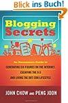 Blogging Secrets: An Uncommon Guide t...