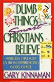 img - for Dumb Things Smart Christians Believe book / textbook / text book