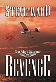 Test Pilot's Daughter: Revenge