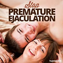 Stop Premature Ejaculation Hypnosis: Make Sex Last Longer, with Hypnosis Discours Auteur(s) :  Hypnosis Live Narrateur(s) :  Hypnosis Live
