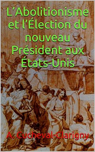 labolitionisme-et-lelection-du-nouveau-president-aux-etats-unis-french-edition