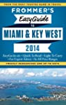 Frommer's EasyGuide to Miami and Key...