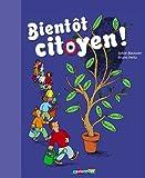 echange, troc Bruno Heitz, Sylvie Baussier - Bientôt citoyen !