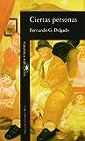 img - for Ciertas Personas (Alfaguara hispanica) (Spanish Edition) book / textbook / text book