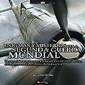 Enigmas Y Misterios De La Segunda Guerra Mundial (       UNABRIDGED) by Jesús Hernández Narrated by Chema Agulló