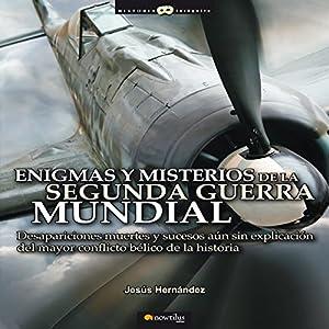 Enigmas Y Misterios De La Segunda Guerra Mundial Audiobook
