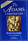 The Adams Chronicles (0316785008) by Jack Shepard