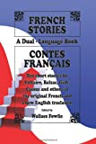 French Stories / Contes Français (A Dual-Language Book) (English and French Edit