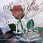 Sara's Loss: The Sara Colson Trilogy - Book 2 | Susan Elle