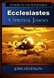 img - for Ecclesiastes: A Spiritual Journey book / textbook / text book