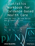 img - for Statistics Workbook for Evidence-based Health Care book / textbook / text book