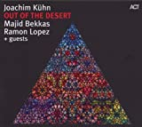 echange, troc Joachim Kuhn & Majid Bekkas & Ramon Lopez - Out Of The Desert