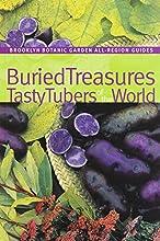 Buried Treasures Tasty Tubers of the World Brooklyn Botanic Garden All-Region Guide