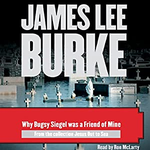 Why Bugsy Siegel Was a Friend of Mine Audiobook