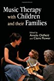 img - for Music Therapy with Children and their Families book / textbook / text book