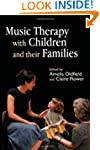Music Therapy with Children and Their...