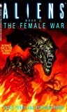 The Female War: Aliens, Book 3
