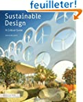 Sustainable Design : A Critical Guide