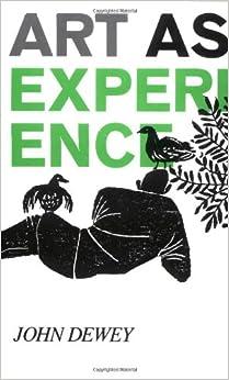 Art as experience dewey essay