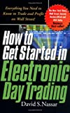 img - for How to Get Started in Electronic Day Trading book / textbook / text book