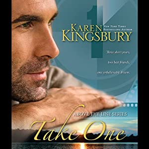 Take One | [Karen Kingsbury]