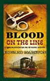 Edward Marston Blood on the Line (Railway Detective) (The Railway Detective Series)