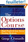 The Options Course: High Profit and L...