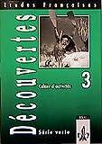 img - for Etudes Francaises, Decouvertes, Serie verte, Cahier d' activites 3 book / textbook / text book