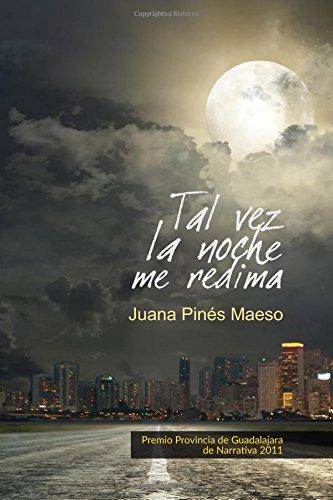 Tal Vez La Noche Me Redima