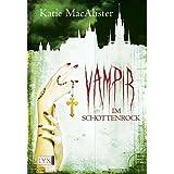 """Vampir im Schottenrockvon """"Katie MacAlister"""""""