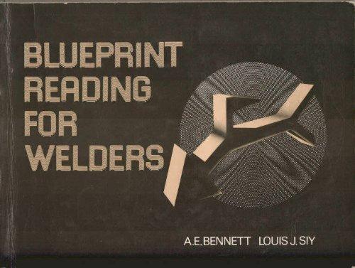 Blueprint reading for welders, Bennett, A. E