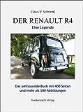Image de Der Renault R4 - Eine Legende - Die detaillierte Story eines tollen Autos mit (als gedrucktes Buch) 400 Seiten mit mehr als 500 Abbildungen