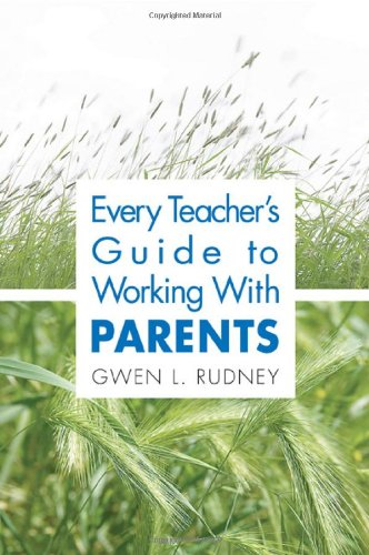 Every Teacher'S Guide To Working With Parents front-902484