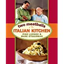 Two Meatballs in the Italian Kitchen