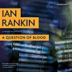 A Question of Blood: An Inspector Rebus Novel | Ian Rankin