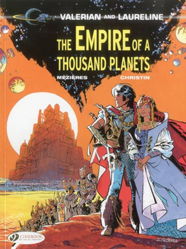 Image for The Empire of a Thousand Planets (Valerian & Laureline)