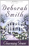 Charming Grace:  A Novel (0316805874) by Smith, Deborah