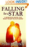 FALLING FOR A STAR a  romance novel you won't want to put down