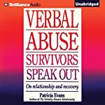 Verbal Abuse: Survivors Speak Out: On Relationship and Recovery | Patricia Evans