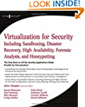 Virtualization for Security: Includin...