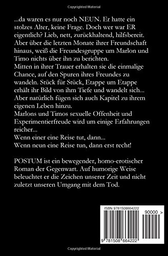 Postum: Eine turbulent-erotische Reise auf den Spuren eines Freundes: Volume 3 (Marlon, Timo und Marlene)