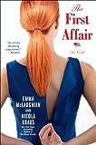 The First Affair: A Novel