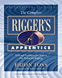 img - for The Complete Rigger's Apprentice book / textbook / text book