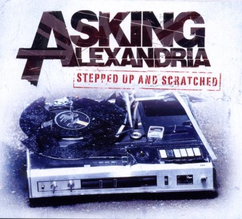 Stepped Up and Scratched by Asking Alexandria
