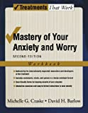 img - for Mastery of Your Anxiety and Worry: Workbook (Treatments That Work) book / textbook / text book