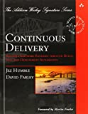 img - for Continuous Delivery: Reliable Software Releases through Build, Test, and Deployment Automation (Addison-Wesley Signature Series (Fowler)) book / textbook / text book