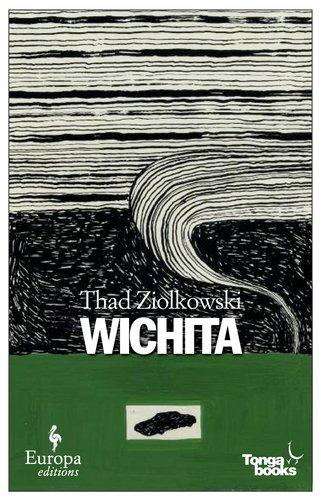 Wichita, Thad Ziolkowsky