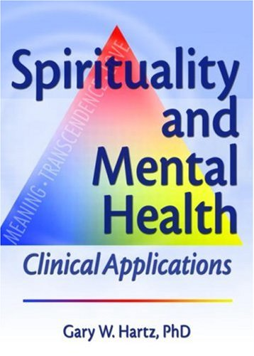 Spirituality and Mental Health: Clinical Applications...